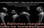 Théâtre: « Les hommes meurent mais ne tombent pas » à la Villa des Arts de Rabat