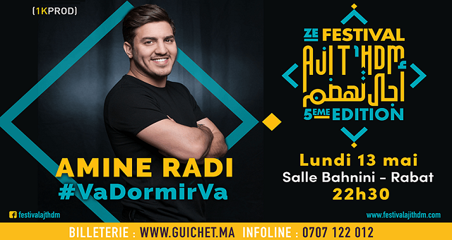 Amine Radi ouvre le festival «Aji T'hdm» avec son spectacle «Va dormi va»
