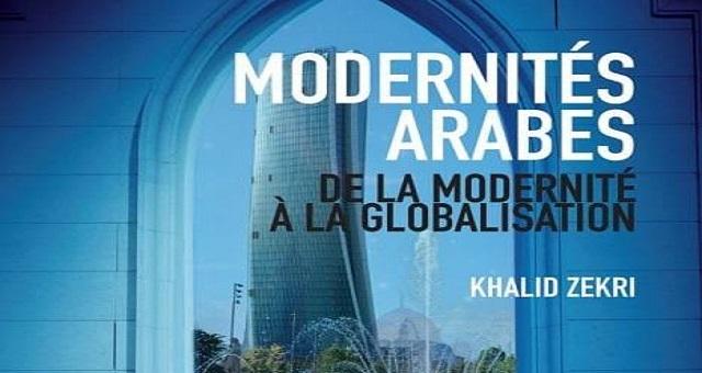 «Modernités arabes» décroche le Prix du Maroc du livre, catégorie sciences sociales