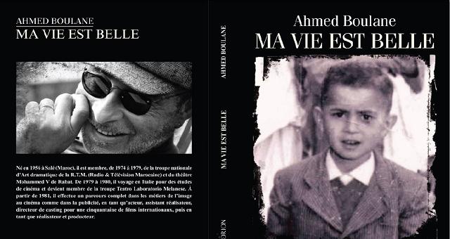 Rabat: Le réalisateur Ahmed Boulane présente son livre «Ma vie est belle»