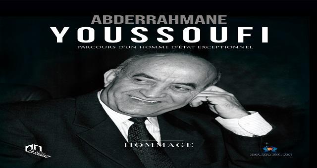 Parution du livre «Abderrahmane Youssoufi: Parcours d'un homme d'État exceptionnel»
