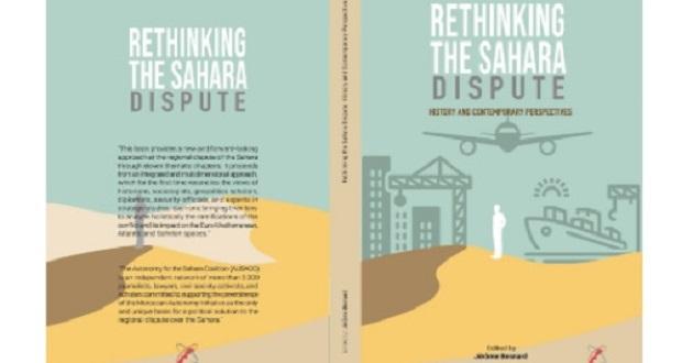 Le livre «Rethinking the Sahara Dispute», une analyse «serrée du jeu trouble» d'Alger dans ce conflit «larvé»